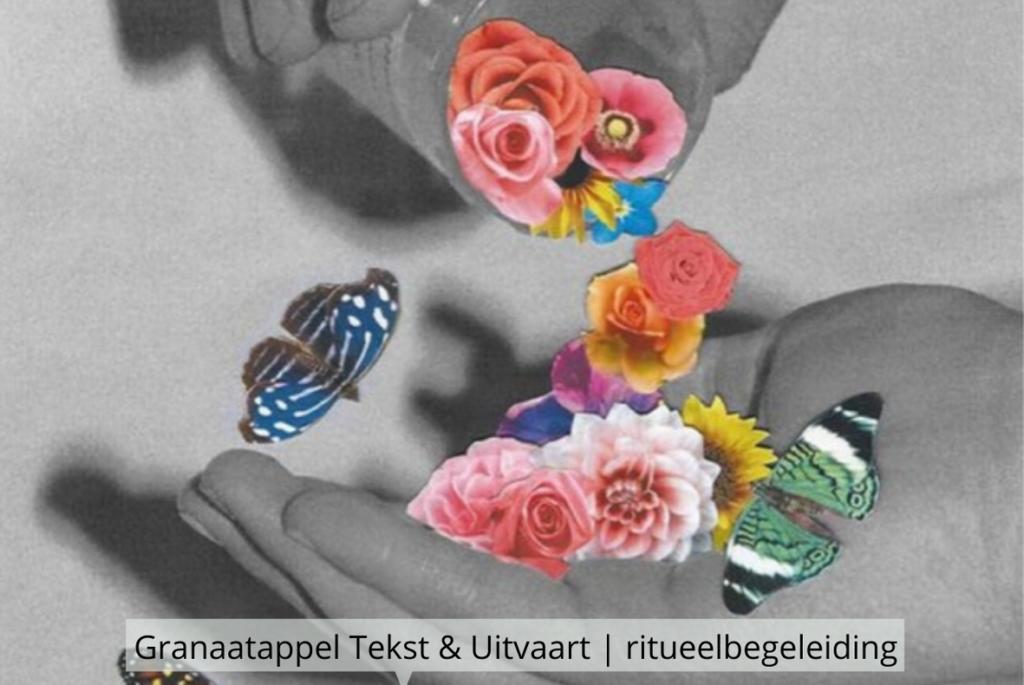 Natuurlijk Afscheid uitvaartbegeleider natuurbegraven Granaatappel Tekst&Uitvaart